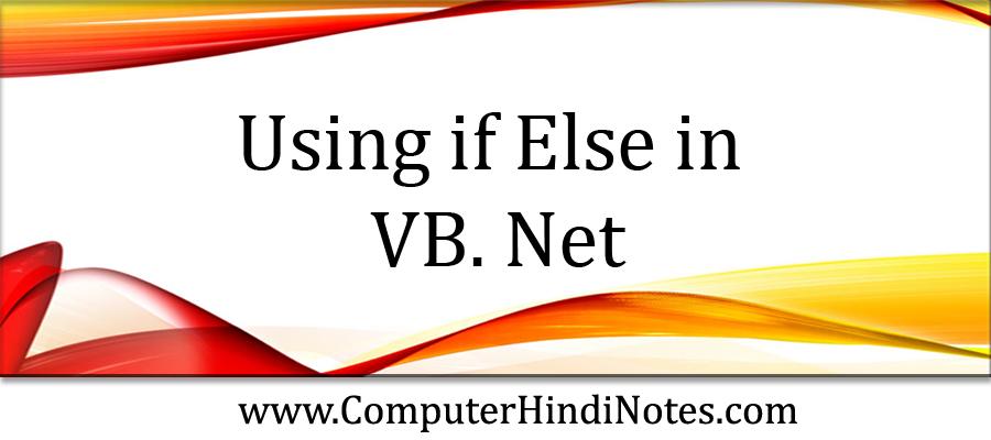 Using-if-Else-in-VB.-Net