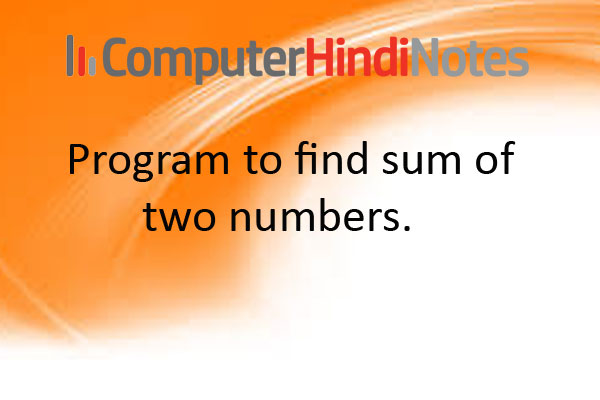 Program-to-find-sum-of-two-