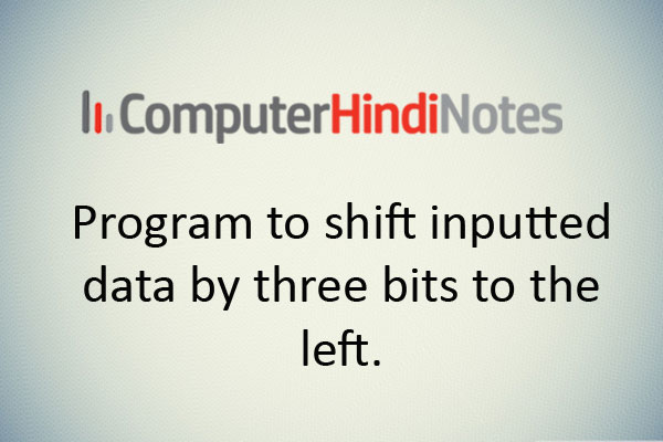 Program-to-shift-inputted-d