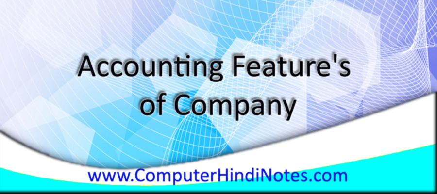 Accounting-Feature's-of-Com