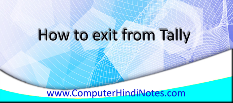 How-to-exit-from-Tally