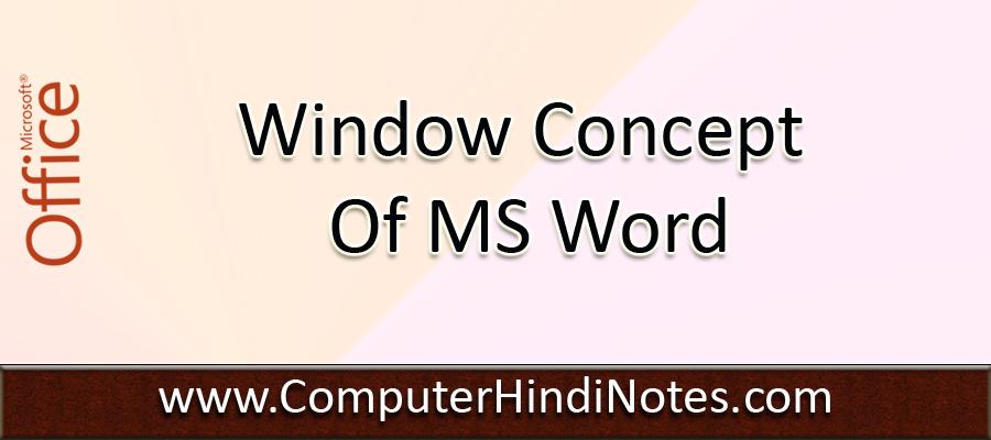 Window-Concept-of-MS-Word
