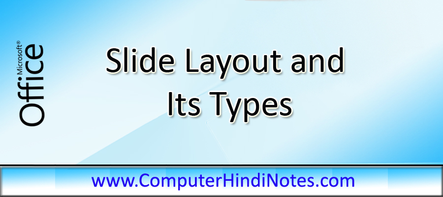 Slide-layout-and-its-types