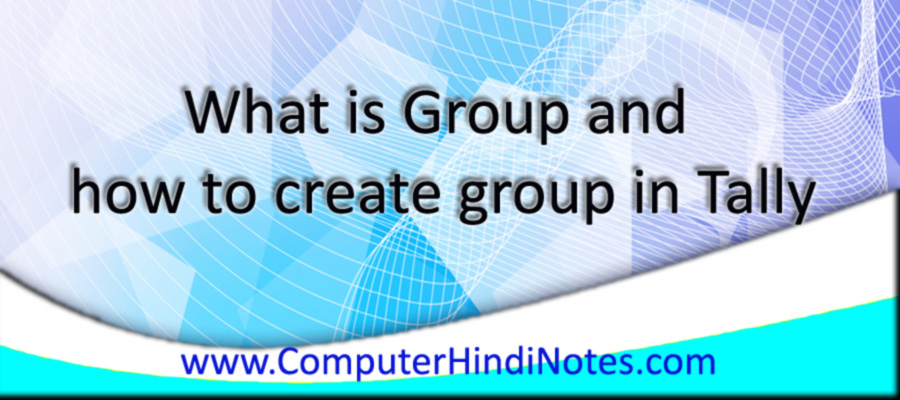 What-is-Group-and-how-to-cr