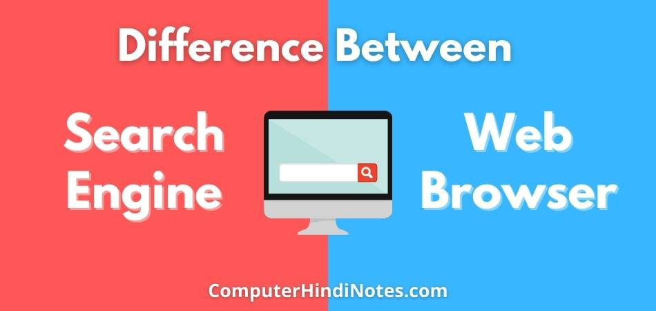 difference between Search engine and web browser