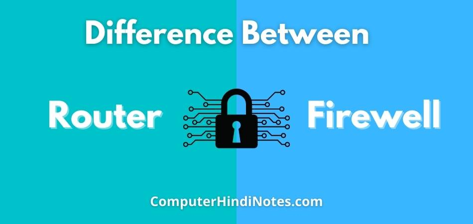 difference between router and firewall