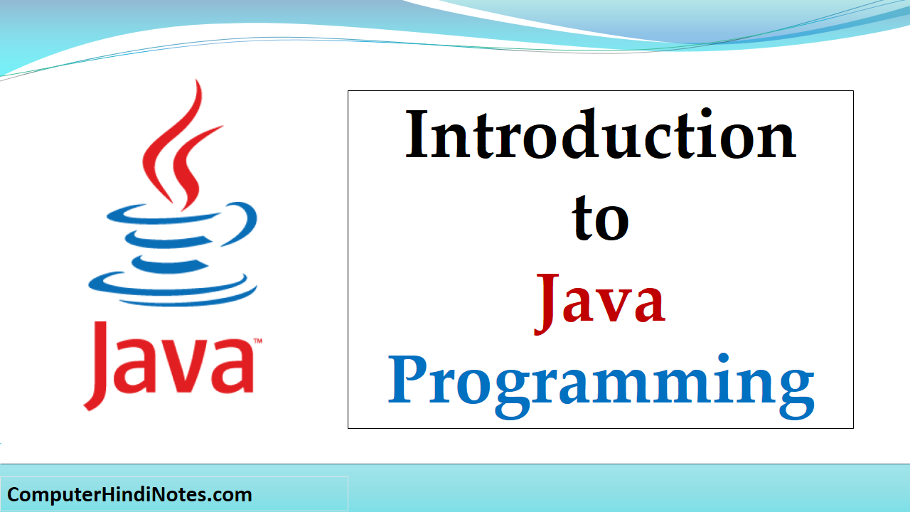 introduction, history and features in java