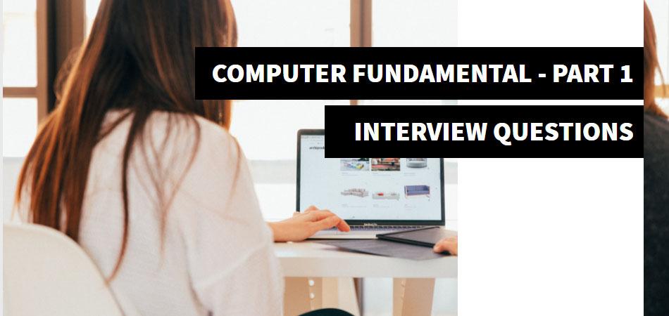 computer-fundamentals-interview-questions-part-1