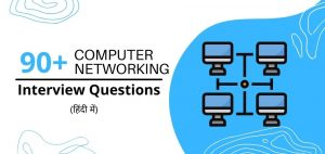Computer Networking Interview Questions in Hindi